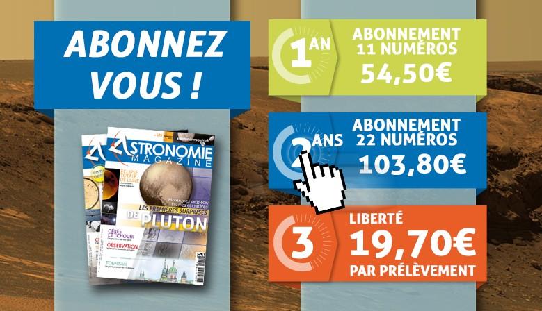 Abonnez-vous à Astronomie magazine